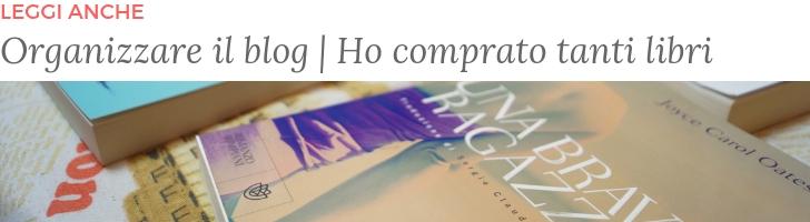 letture estive leggi anche organizzare il blog