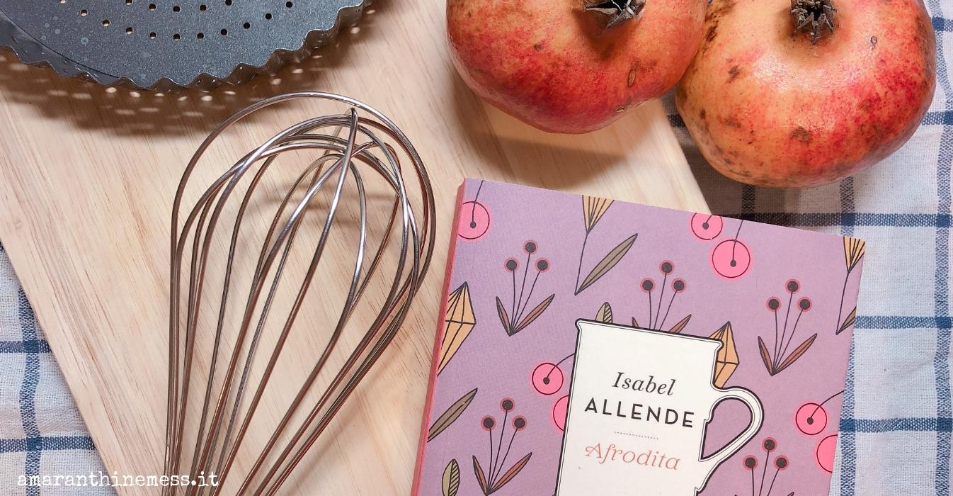 romanzi sulla cucina isabel allende afrodita