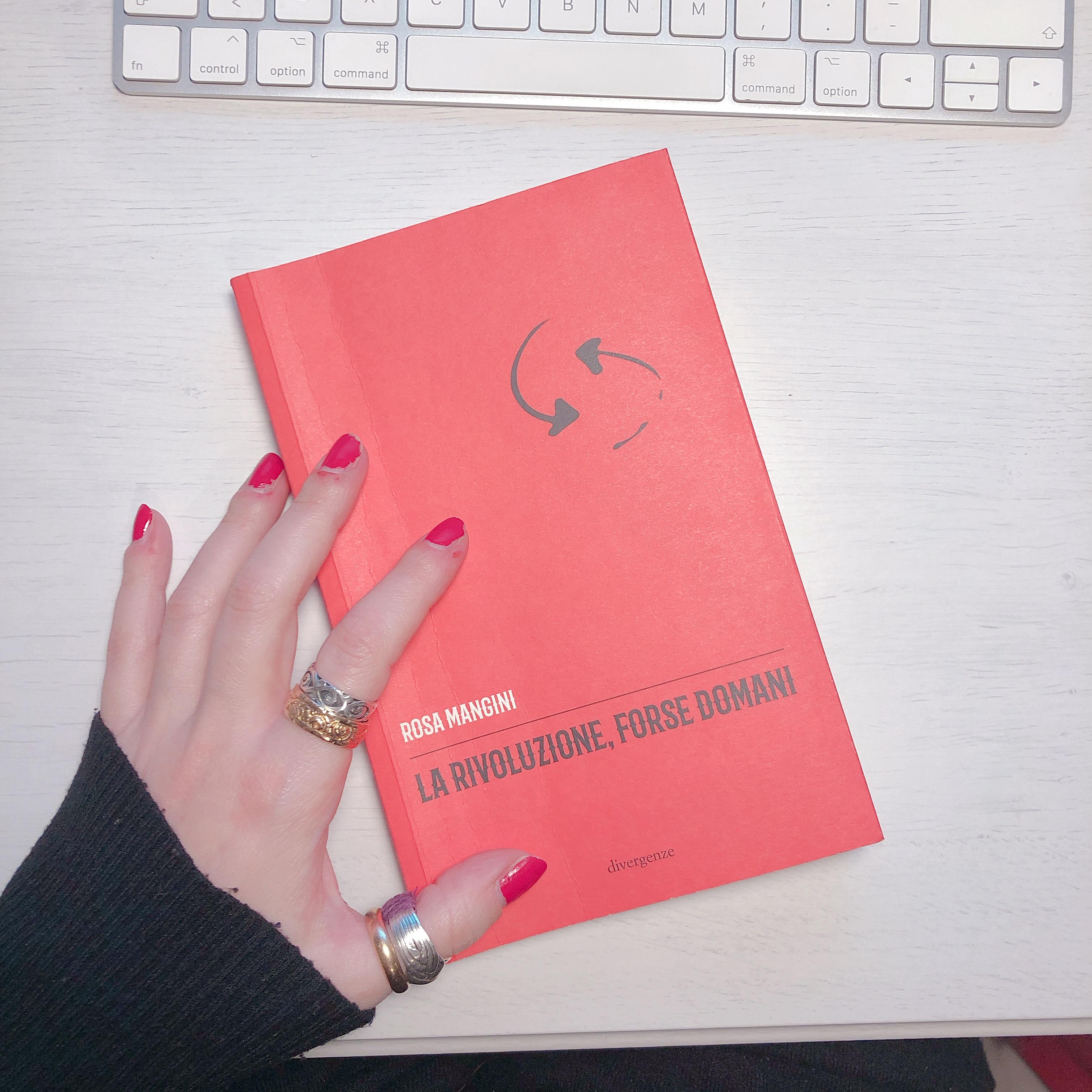 libri letti a gennaio la rivoluzione forse domani rosa mangini