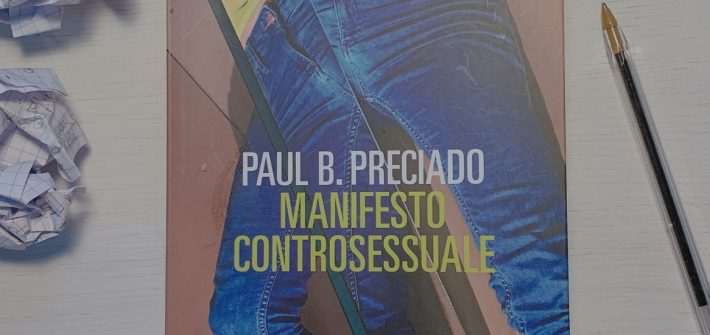 manifesto controsessuale paul b. preciado