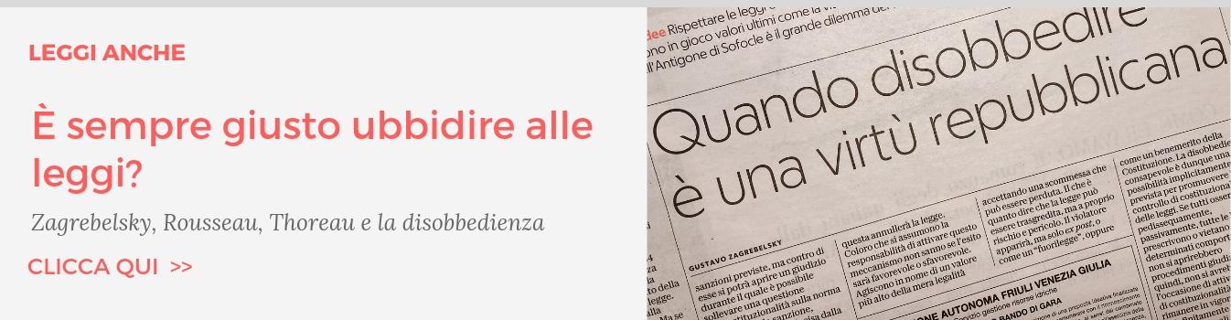 Leggi anche: Zagrebelsky e la disobbedienza civile