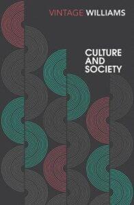 Cultura e Società, Raymond Williams, Cosa sono gli Studi Culturali